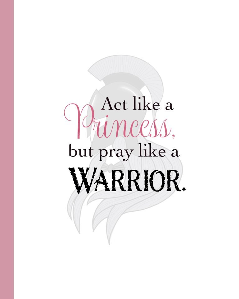act like a. princess, pray like a warrior notebook