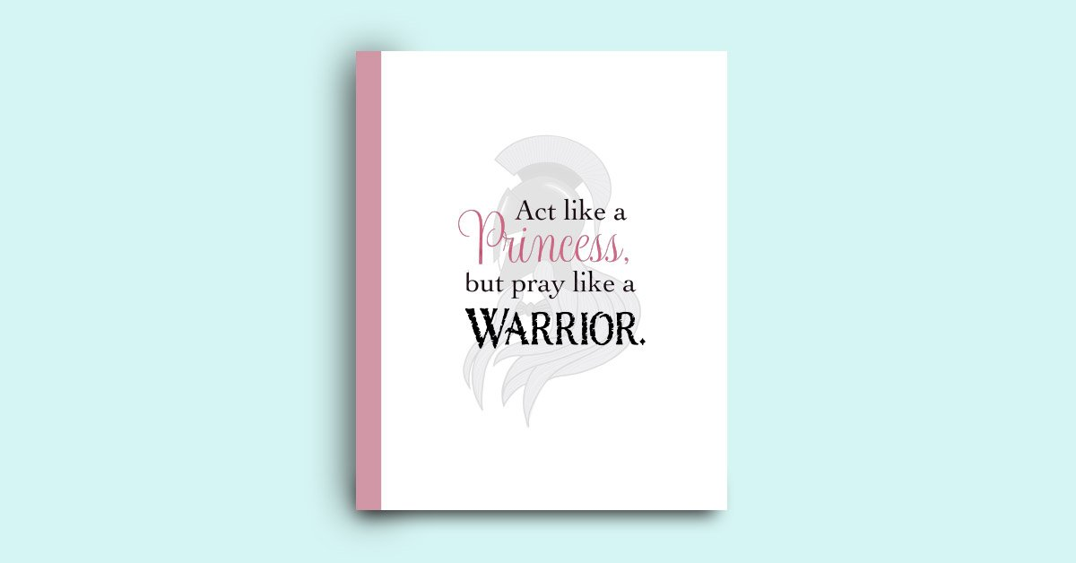 Act like a princess, pray like a warrior college ruled notebook